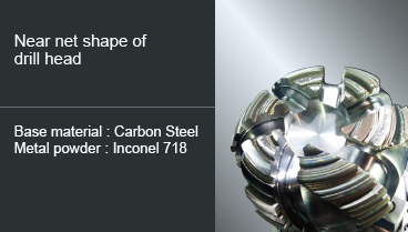 near net shape of drill head