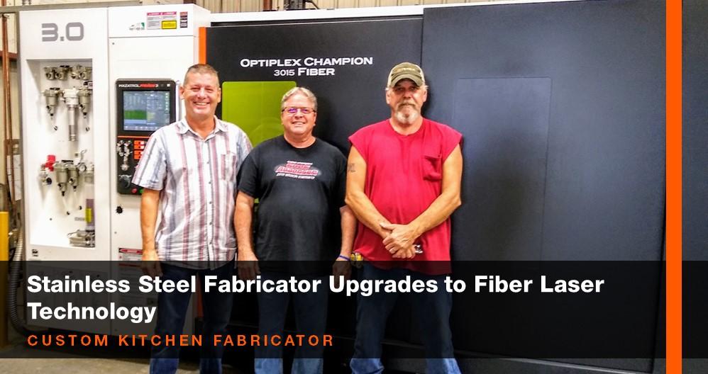 Stainless Steel Fabricator Upgrades to Fiber Laser Technology